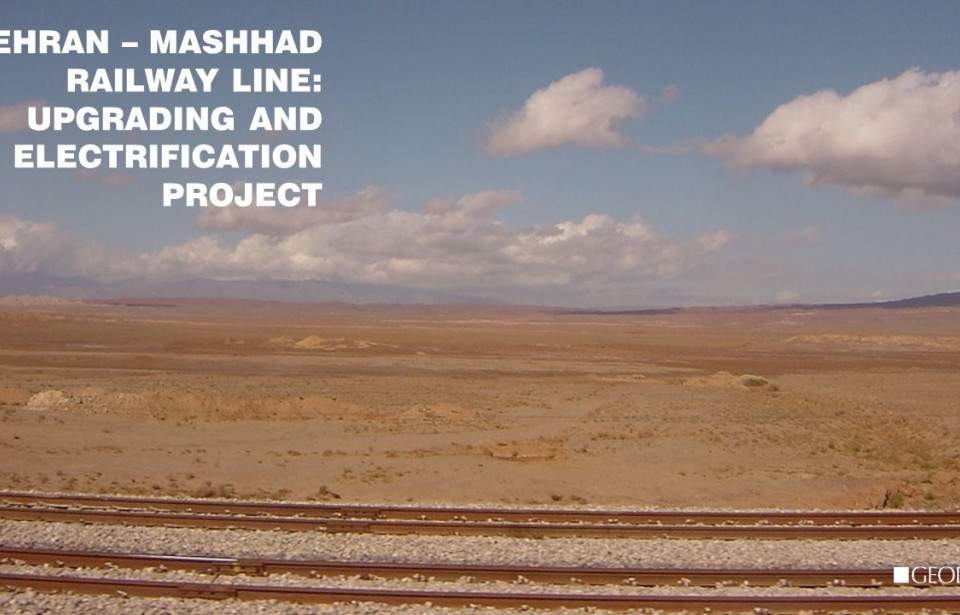 Electrification and High-speed upgrade of Tehran–Mashhad Railway Project